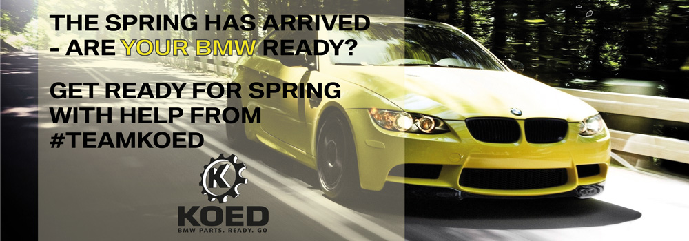 The spring has arrived - Are your BMW ready?